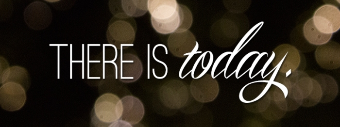 there is today